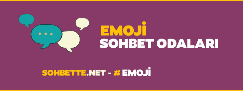 emoji sohbet
