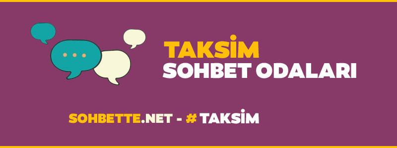 taksim chat sohbet
